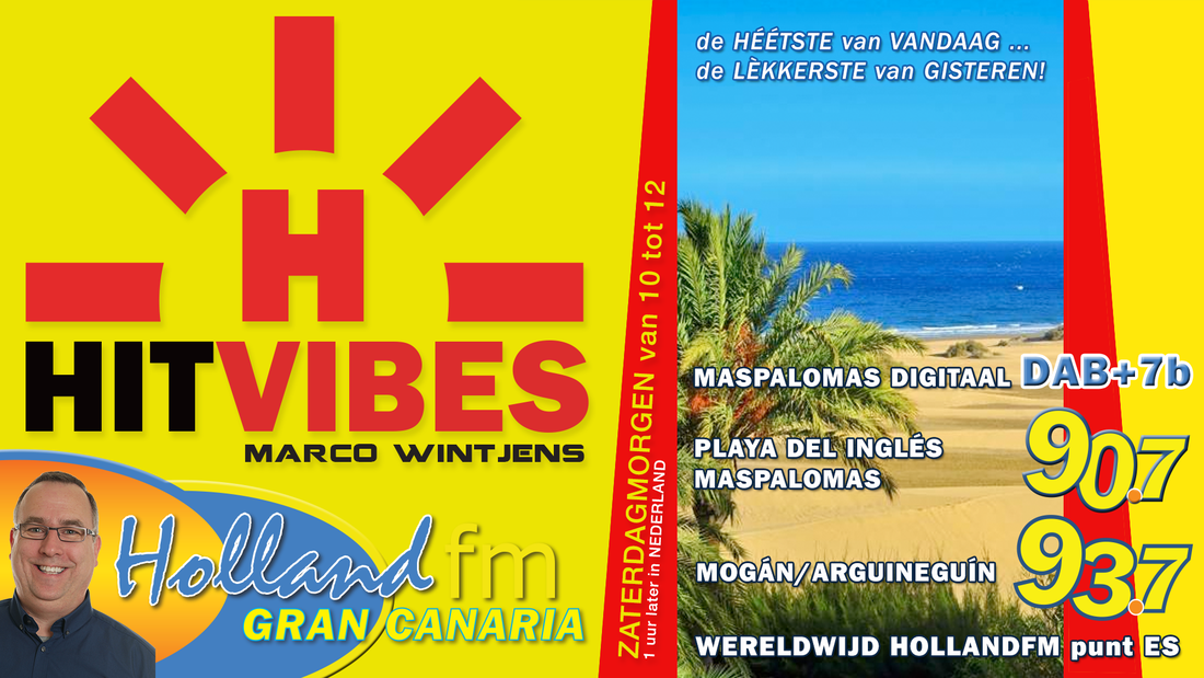 HitVibes, Gran Canaria, Marco Wintjens, Holland FM